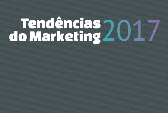 Tendências do marketing digital em 2017